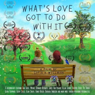 Documentary Feature- What's Love Got to Do With It?